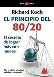 El principio 80/20: El secreto de lograr más con menos (Empresa)