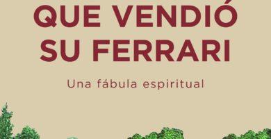 Resumen El monje que vendió su Ferrari