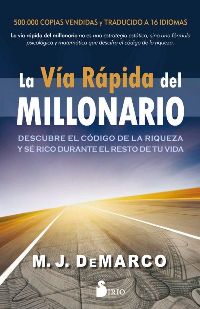 Resumen La vía rápida del millonario (the millionaire fastlane)