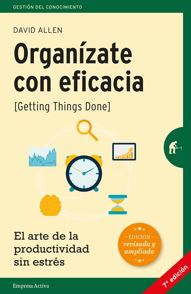 Resumen Organízate con eficacia