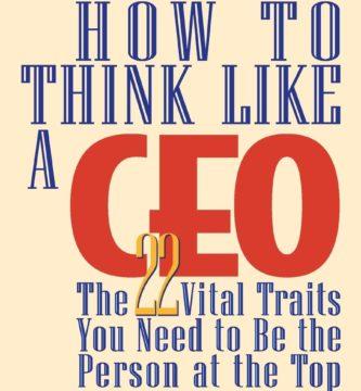 Resumen Cómo pensar como un CEO (How to think like a CEO)