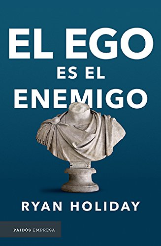 Resumen El ego es el enemigo