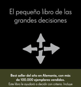 Resumen El pequeño libro de las grandes decisiones