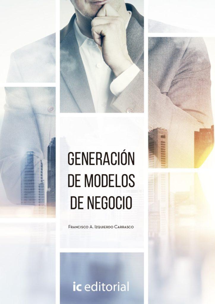 Resumen Generación de modelos de negocio