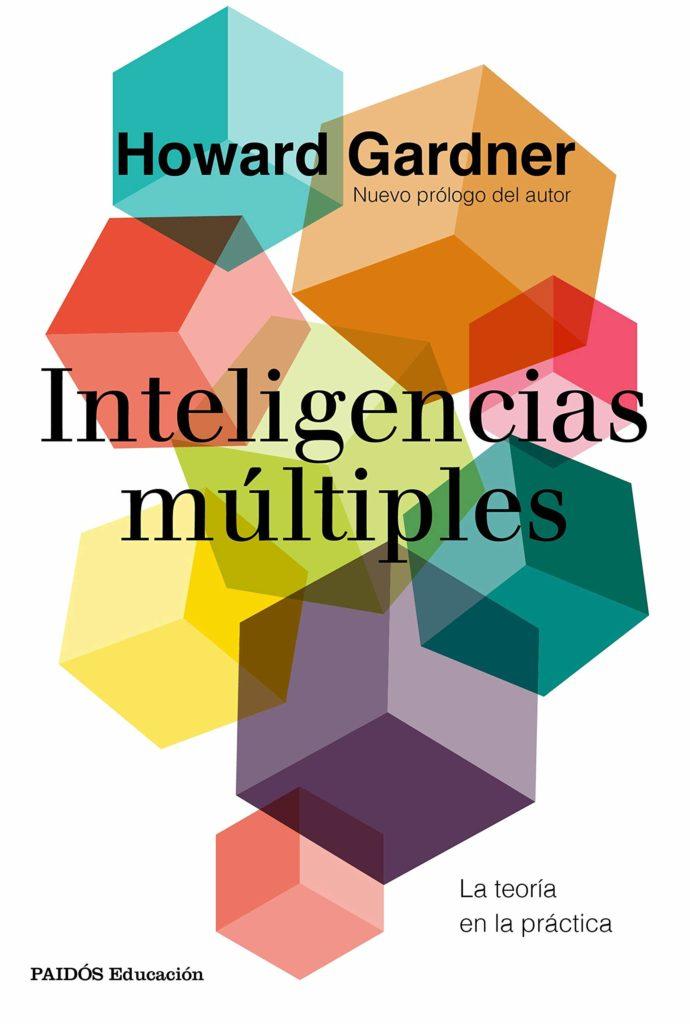 Resumen Inteligencias múltiples: La teoría en la práctica