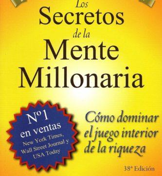 Resumen Los secretos de la mente millonaria